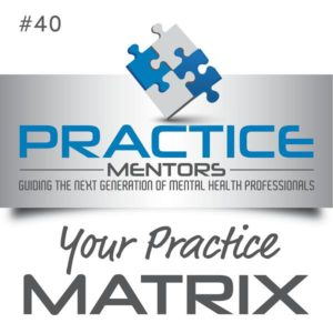 Kathleen Mills Practice Mentors Getting New Clients