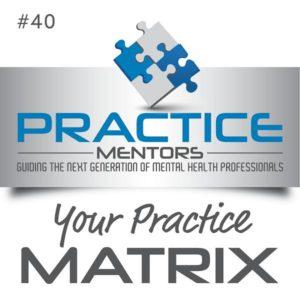Kathleen Mills Practice Mentors Getting New Clients
